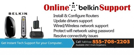 855-708-2203 - Belkin Router Support Phone Number | Antivirus Support | Scoop.it