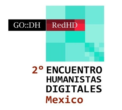 Humanidades Digitales - CFP (English) | HUmanidades Digitales Hispánicas | Scoop.it