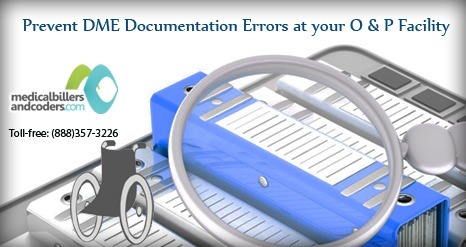 Prevent DME Documentation Errors at your O&P Facility | Medical Billing Services | Scoop.it