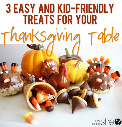 Kid Friendly Thanksgiving Table Treats | Fiestas & Fêtes pour les petits | Scoop.it