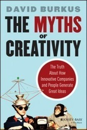 The myths of creativity | School Library Media | Scoop.it