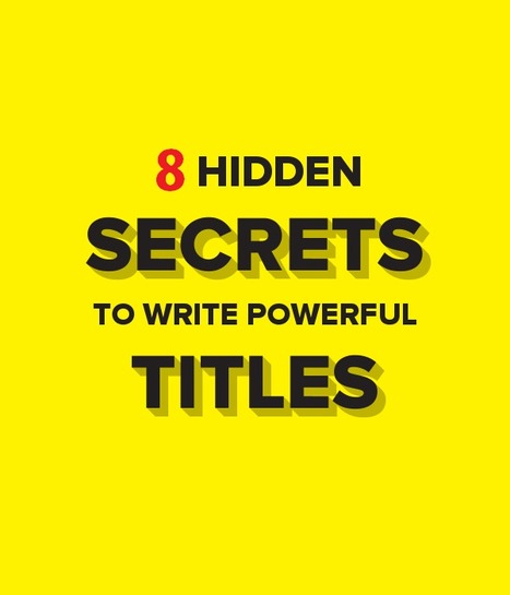 How to Write Powerful Titles That Make People Click ? | Search Marketing Strategy | Scoop.it