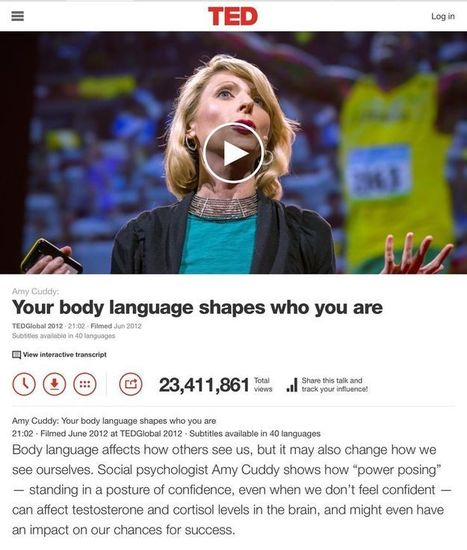 TED TALK - Your Body Language Shapes Who You Are - Amy Cuddy | mLearning, Social Media, eLearning, APPS, Communication and Public Participation Engagement Scoops | Scoop.it