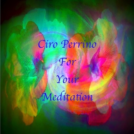 Ciro Perrino Store Album - FOR YOUR MEDITATION (Playlist 2013) | Baby Lullabies and Meditation | Scoop.it
