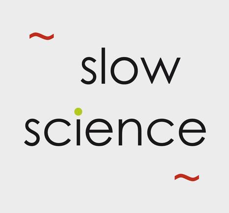 Appel Pour un mouvement Slow Science | Philosophie en France | Scoop.it