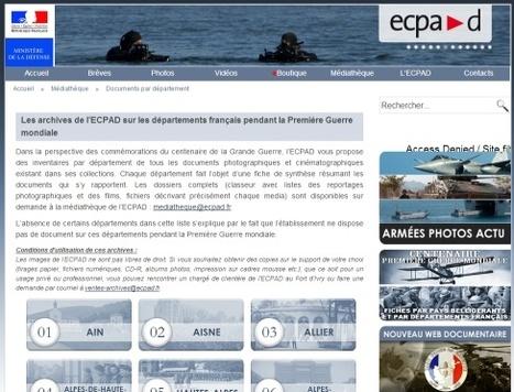 Les archives de l'ECPAD sur les départements français pendant la Première Guerre mondiale | GénéaKat | Scoop.it