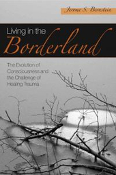 Living in the Borderlands --Ecotherapy and Sensitivity to Nature and Earth | Creatively Aging | Scoop.it