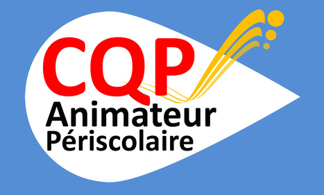 Devenez professionnel de l'animation avec le CQP Animateur Périscolaire  | Animation | Infos en Val d'Oise | Scoop.it