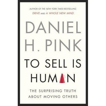 To Sell Is Human | best read books | Scoop.it