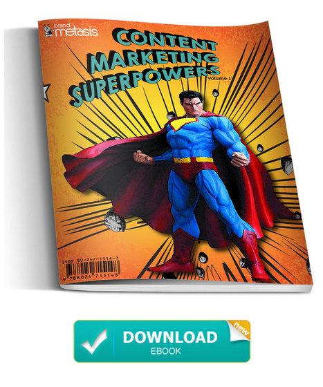 Content Marketing Superpowers - Free eBook | Brand Metasis | Inbound Marketing | Scoop.it