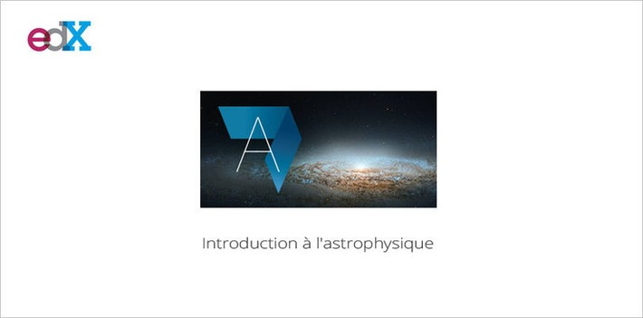MOOC Introduction à l'astrophysique... Une 2e session le 23 février | MOOC Francophone | Scoop.it