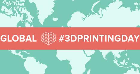 Le 3 décembre devient la Journée mondiale de l'impression 3D ! - 3Dnatives | Ressources pour la Technologie au College | Scoop.it