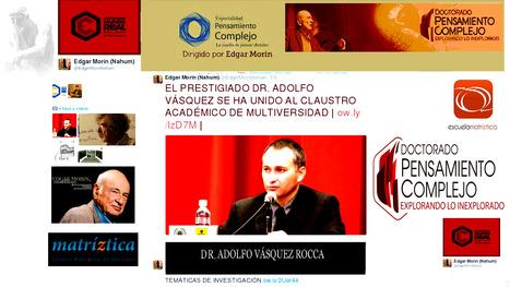 Dr. ADOLFO VÁSQUEZ ROCCA  Co- Tutor de Doctorado en pensamiento Complejo, Multiversidad Mundo Real Edgar Morin | ADOLFO VÁSQUEZ ROCCA | Scoop.it