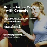 Presentation skills with comedy – how to use comedy and improvisation to teach self-presentation and public speaking | Presentation Techniques, Tools and Examples | Scoop.it