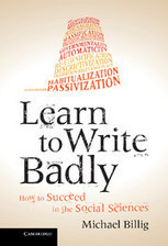 Learn to Write Badly.How to Succeed in the Social Sciences, by Michael Billig. | Applied linguistics and knowledge engineering | Scoop.it