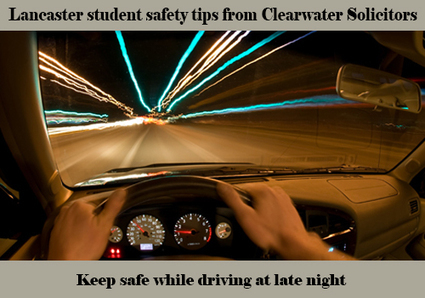 Lancaster student safety tips from Clearwater Solicitors | All Accident Claims Blog | Scoop.it
