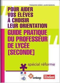 ONISEP - Guide pratique du professeur de lycée [seconde] | Les nouveautés du CDI | Scoop.it