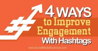 4 Ways to Improve Engagement With Hashtags | SEO Tips, Advice, Help | Scoop.it