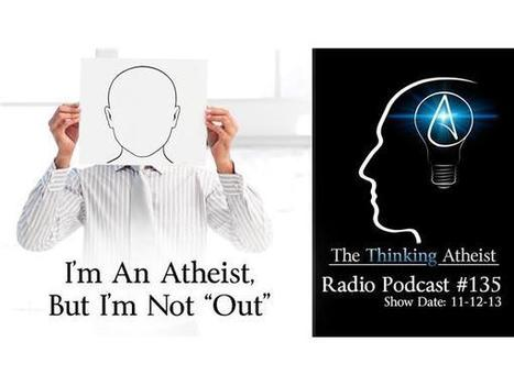 "I'm An Atheist, But I'm Not ""Out"" - Nov 13,2013 