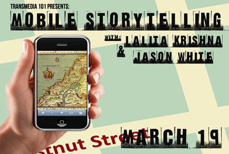 Transmedia 101: Mobile Storytelling | Transmedia 101 | Transmedia in the Classroom | Scoop.it