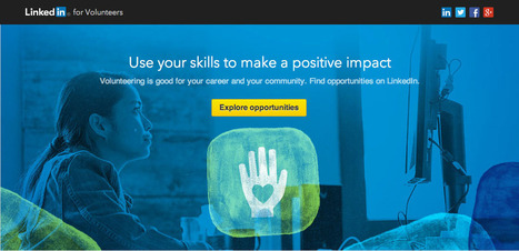 Beyond Job Hunting: LinkedIn Launches New Marketplace to Help Professionals Find Meaningful Volunteer Opportunities | Stratégie Digitale (Nine-Agency) | Scoop.it