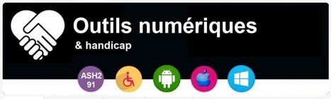 Outils numériques et handicap (mais pas que...) | TICE, Web 2.0, logiciels libres | Scoop.it