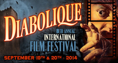 Announcing the Diabolique International Film Festival! | Entertainment Industry | Scoop.it