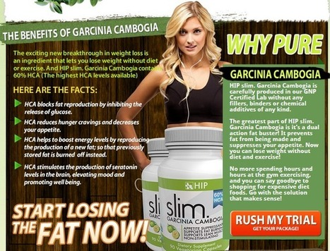 Interested In Hip Slim Garcinia Cambogia? Don't BUY! Read First!!! | WHAT,S ON YOUR MIND ABOUT  Hip Slim Garcinia Cambogia | Scoop.it