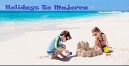 Holidays To Majorca | mpabatiraksh | Scoop.it