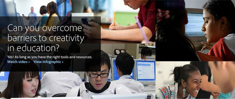 Adobe - Overcome the barriers to creativity in education | iGeneration - 21st Century Education | Scoop.it