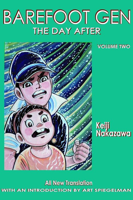 Using Graphic Novels in Education: Barefoot Gen | Comic Book Legal Defense Fund | Graphic novels in the classroom | Scoop.it