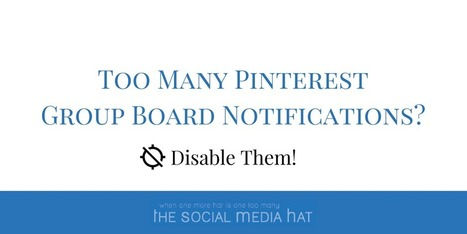 How To Disable Pinterest Board Notifications | The Content Marketing Hat | Scoop.it