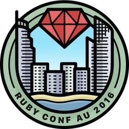 RubyConf Australia 2016 | Developing Apps | Scoop.it
