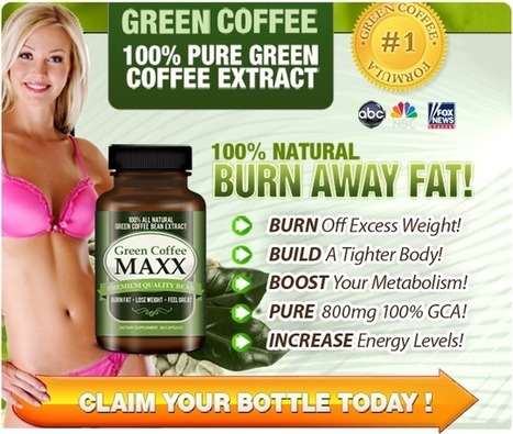 Green Coffee Maxx Reviews - Free Trial Available (Limited Time)   For healthy weight loss   Scoop.it