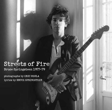 X-Rite Coloratti Eric Meola | Streets of Fire: Bruce Springsteen in Photographs and Lyrics 1977-1979 | Política & Rock'n'Roll | Scoop.it
