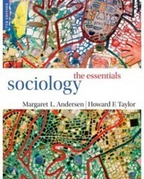 Test Bank For » Test Bank for Sociology: The Essentials, 7th Edition: Margaret L. Andersen Download | Sociology Online Test Bank | Scoop.it