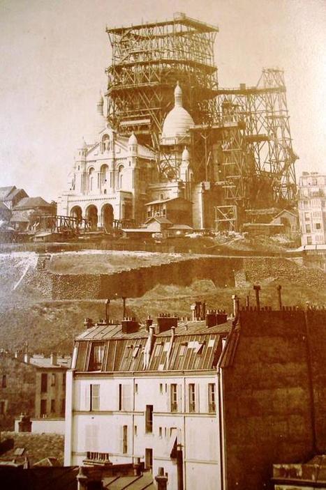 Sacré coeur en construction en 1895 | Epic pics | Scoop.it
