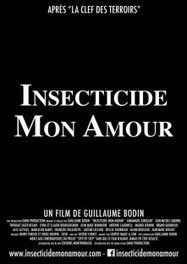 « Insecticide mon amour », le film qui atomise les pesticides | Questions de développement ... | Scoop.it