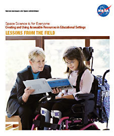 Love it!!NASA - Space Science Is for Everyone: Creating and Using Accessible Resources in Educational Settings | Communication and Autism | Scoop.it
