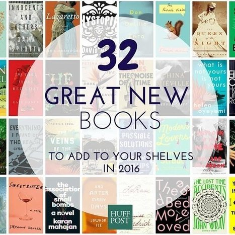 The Ultimate List Of New Books To Add To Your Shelf In 2016 | Bibliobibuli | Scoop.it