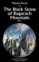 """New Adventure Novel """"The Black Stone of Bugarach Mountain"""" Explores End of World Legends   Bugarach   Scoop.it"""