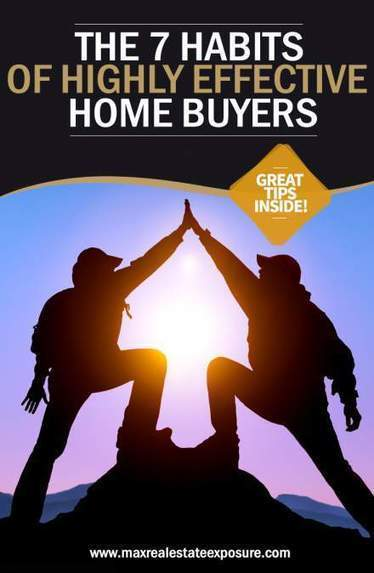 Habits of Effective Home Buyers | Top Real Estate and Mortgage Articles | Scoop.it
