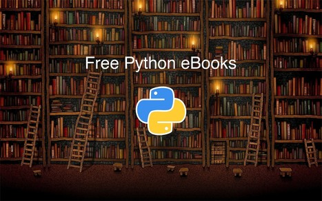 19 Free eBooks to learn programming with Python. — Mybridge for Professionals | Bazaar | Scoop.it