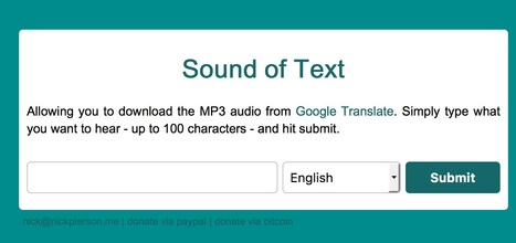 Sound of Text | Download Google Translate MP3 Audio | 21st Century Concepts-Technology in the Classroom | Scoop.it