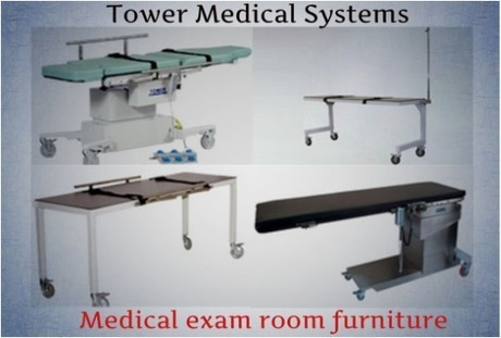 What are the prominent features of medical exam room furniture? | Tower Medical Systems | Scoop.it