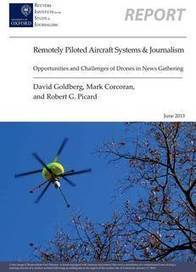 Use of Drones in Journalism Set to Increase | New Journalism | Scoop.it