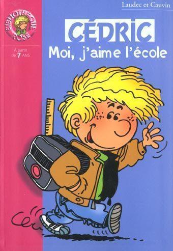 BD Cédric_J'aime l'école: Film + quiz   Chansons et vidéos   Scoop.it