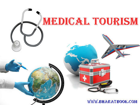 Medical Tourism Facts and Figures - Bharat Book Bureau | Pharmaceuticals - Healthcare and Travel-tourism | Scoop.it