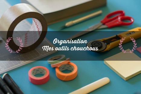 Mes outils chouchous pour m'organiser - De la suite dans les ID   Stratégie digitale & business créatifs   Scoop.it