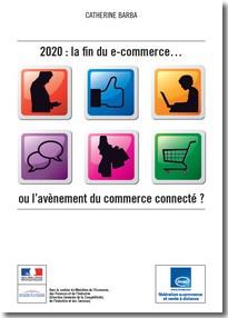 2020 : la fin du e-commerce… ou l'avènement du commerce connecté ? - FEVAD   Phygital retail   Scoop.it